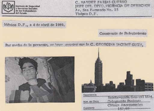 """Collage of pieces of documents with Spanish text and black and white photographs. At the top is a header with a hospital logo and address. Below it on the left, a line reads, """"Mexico, April 4, 1989."""" The next line starts on the right: """"Certificate of Impairment."""" A third line follows with the name Georgina Jacome Guth. At the bottom left is a photo of adult Coquis in bed. At the bottom right is a photo of Mexico City and a file label."""
